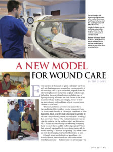 A new model for wound care, Dr. Bruce Ruben at Encompass HealthCare & Wound Medicine, West Bloomfield, Michigan.
