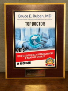 Bruce E. Ruben, M.D., founder and Medical Director of Encompass HealthCare & Wound Medicine, West Bloomfield, Michigan receives 2018 Top Doctor Award
